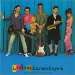 LISTEN BARBEE BOYS 4 - BARBEE BOYS