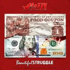 Beautiful Struggle - Mozzy