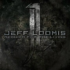 Requiem for the Living - Jeff Loomis