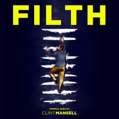 Filth - Clint Mansell