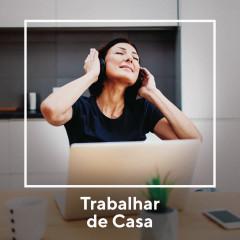 Trabalhar de Casa - Various Artists