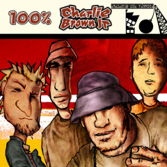 100% Charlie Brown Jr - Abalando A Sua Fábrica - Charlie Brown Jr.