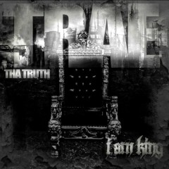I Am King - Trae Tha Truth