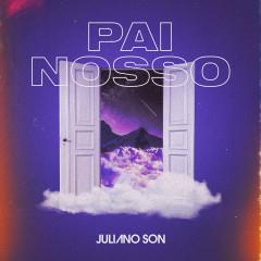Pai Nosso - Juliano Son