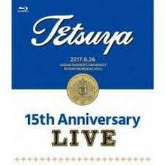 15th ANNIVERSARY LIVE - TETSUYA