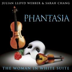 Lloyd Webber: Phantasia/The Woman In White Suite - Sarah Chang, Julian Lloyd Webber, The London Orchestra/Simon Lee