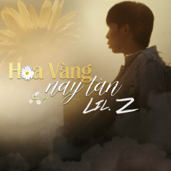 Hoa Vàng Nay Tàn (Single)