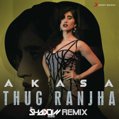 Thug Ranjha (DJ Shadow Dubai Remix)