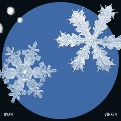 Snowflake (Single) - OVAN, Vinxen