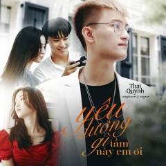 Yêu Đương Gì Tầm Này Em Ơi (Single) - Thái Quỳnh
