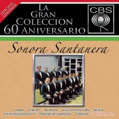 La Gran Coleccíon del 60 Aniversario CBS - Sonora Santanera