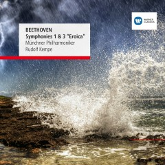 Beethoven: Symphonies Nos. 1 & 3 - Rudolf Kempe, Münchner Philharmoniker
