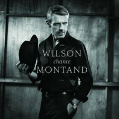 Wilson chante Montand - Lambert Wilson