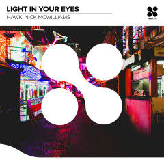 Light In Your Eyes - Hawk, Nick McWilliams