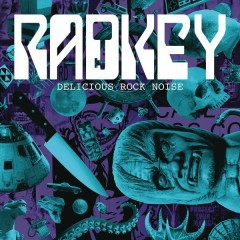 Delicious Rock Noise - Radkey