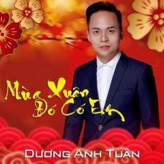 Mùa Xuân Đó Có Em (EP) - Dương Anh Tuân