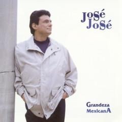 Grandeza Mexicana - Jose Jose