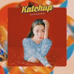 Katchup (Single) - DALSOOOBIN
