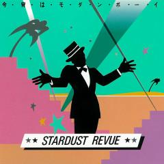 Koyoi Ha Modern Boy (2018 Remaster) - Stardust Revue