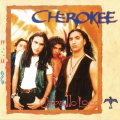 Caballo Loco - Cherokee