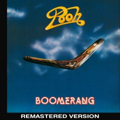 Boomerang (Remastered Version) - Pooh