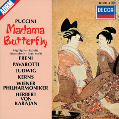 Puccini: Madama Butterfly - Highlights - Mirella Freni, Luciano Pavarotti, Christa Ludwig, Robert Kerns, Michel Sénéchal