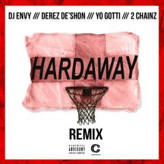 Hardaway (feat. Yo Gotti & 2 Chainz) [Remix] - DJ Envy, Derez Deshon, 2 Chainz, Yo Gotti