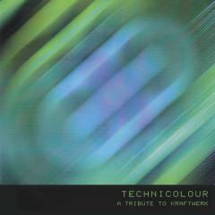 Technicolour a Tribute to Kraftwerk