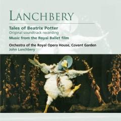 Lanchbery: Tales of Beatrix Potter - John Lanchbery