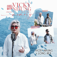 Chill With Vicky Nhung (Season 2) - Vicky Nhung