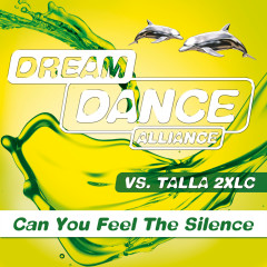 Can You Feel The Silence - Dream Dance Alliance, Talla 2XLC
