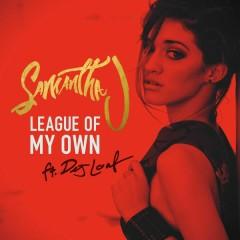 League of My Own - Samantha J., DeJ Loaf