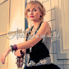 Yours Sincerely (Deluxe Version) - Anna Bergendahl