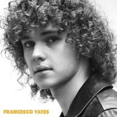 Francesco Yates - Francesco Yates