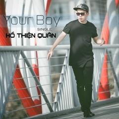 Your Boy (Single) - Hồ Thiện Quân
