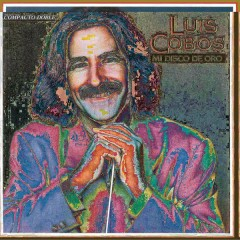 Mi Disco de Oro (Remasterizado) - Luis Cobos