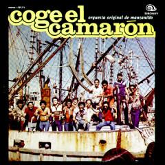 Coge el Camarón (Remasterizado) - Orquesta Original de Manzanillo