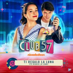 Ti Regalo la Luna (Te Regalo la Luna) - Evaluna Montaner, Club 57 Cast, Riccardo Frascari