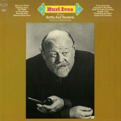 Sings Softly and Tenderly Hymns and Spirituals - Burl Ives