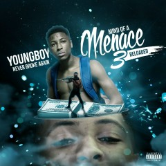 Mind of a Menace 3 (Reloaded) - Youngboy Never Broke Again