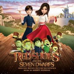 Red Shoes and the Seven Dwarfs (Original Motion Picture Soundtrack) - Geoff Zanelli
