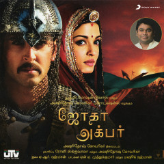 Jodhaa Akbar (Tamil) (Original Motion Picture Soundtrack) - A.R. Rahman