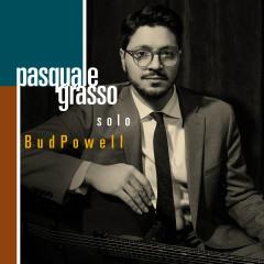 Solo Bud Powell - Pasquale Grasso
