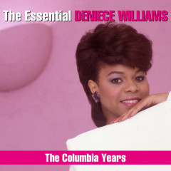 The Essential Deniece Williams (The Columbia Years) - Deniece Williams