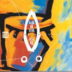 Volume II - 1990 A New Decade - Soul II Soul