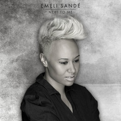 Next To Me (Remixes) - Emeli Sandé