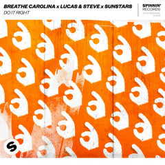 Do It Right (Single) - Breathe Carolina, Lucas & Steve, SUNSTARS