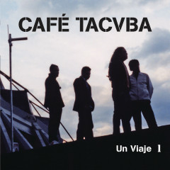 Un Viaje 1 (En Vivo) - Café Tacvba