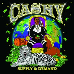 Supply & Demand - Cashy Kesh Dolla