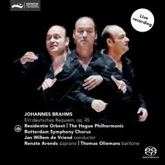 Brahms: Ein Deutsches Requiem, Op. 45 - Jan Willem de Vriend, The Hague Philharmonic, Rotterdam Symphony Chorus